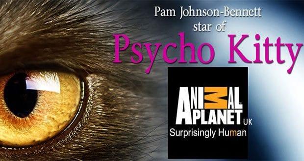 Pam Johnson-Bennett star of Psycho Kitty on Animal Planet UK
