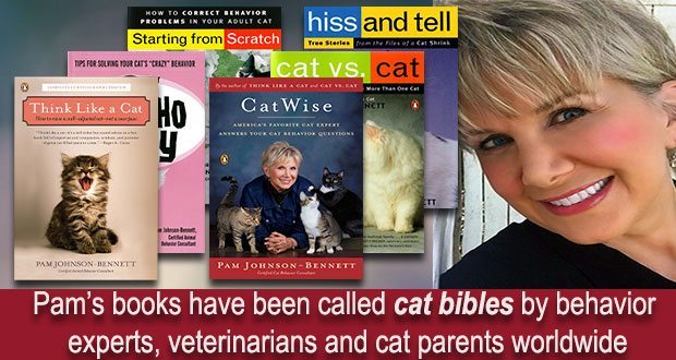 Pam's books have been called cat bibles by behavior experts, veterinarians and cat parents worldwide